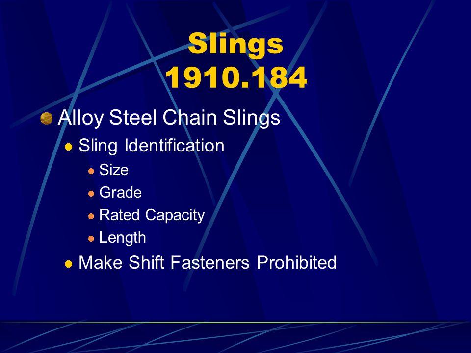 Slings 1910.184 Alloy Steel Chain Slings Sling Identification