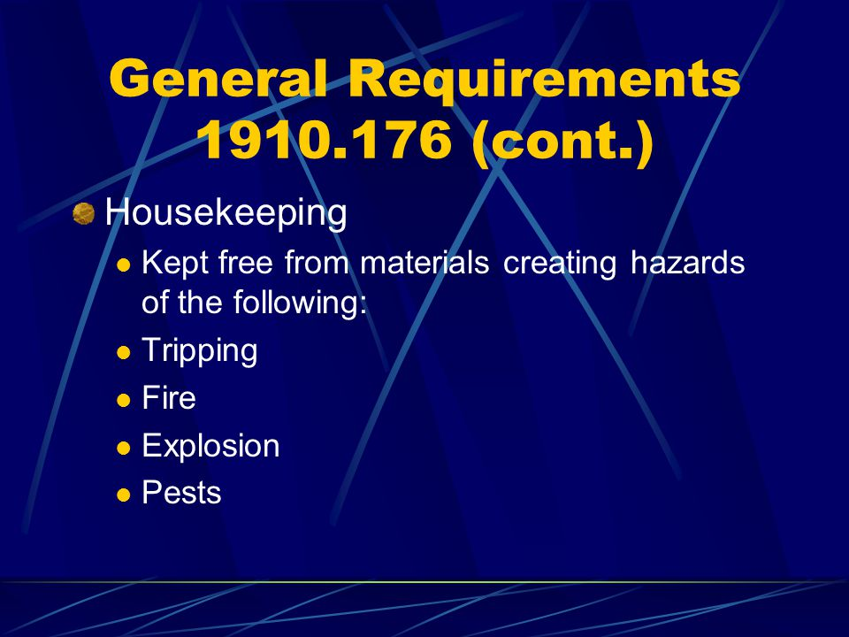 General Requirements 1910.176 (cont.)
