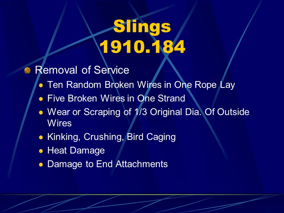 Slings 1910.184 Removal of Service