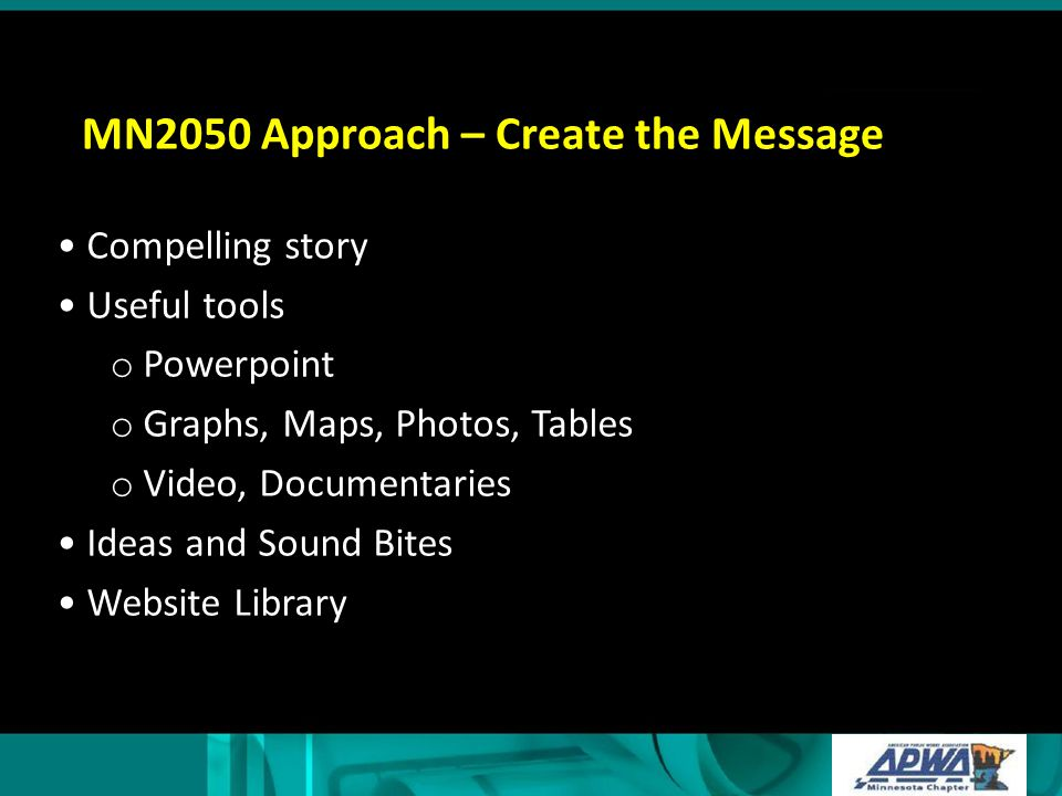 MN2050 Approach – Create the Message