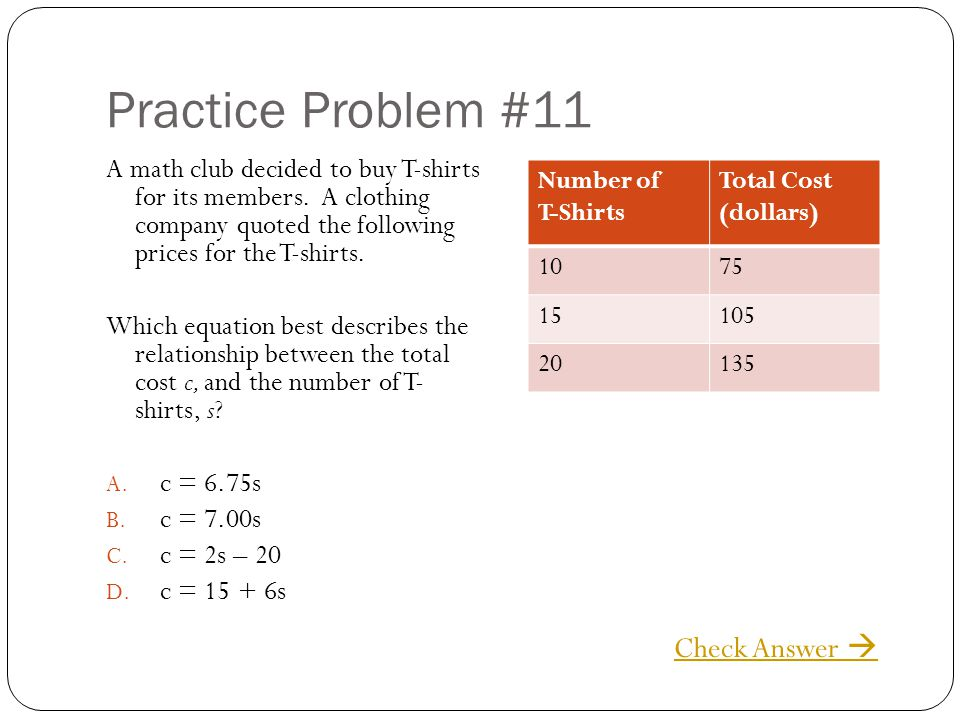 Practice Problem #11 Check Answer 