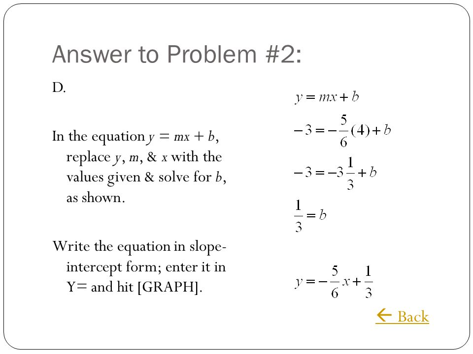 Answer to Problem #2:  Back