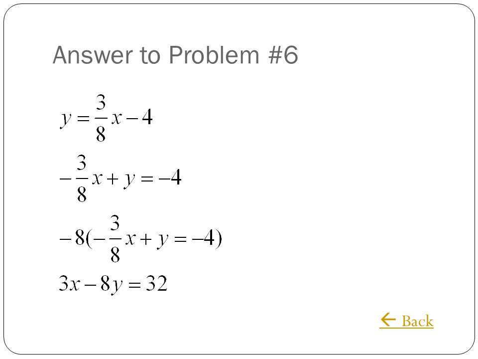 Answer to Problem #6  Back
