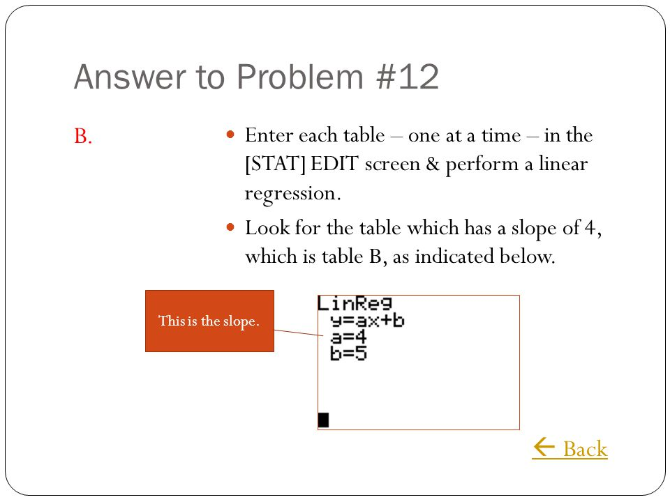 Answer to Problem #12 B.  Back