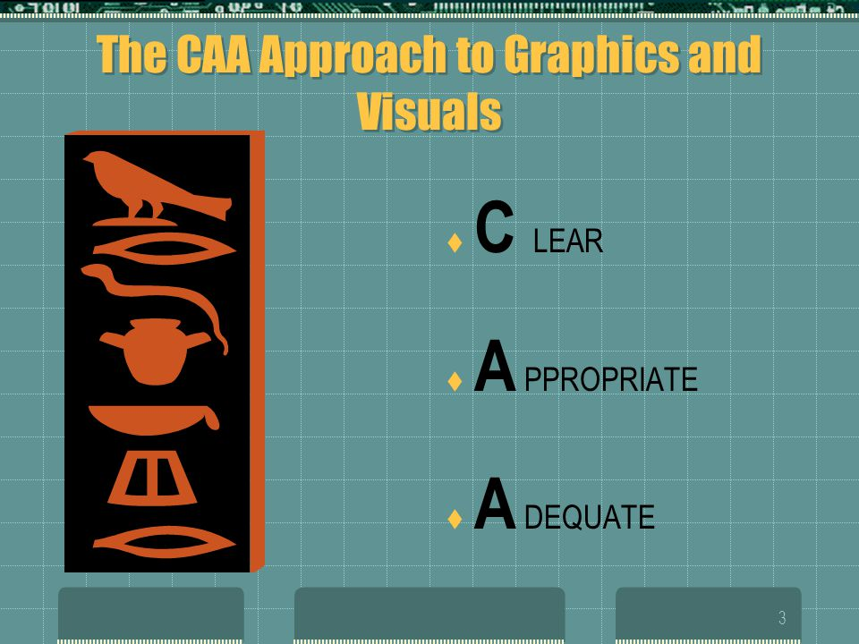 The CAA Approach to Graphics and Visuals