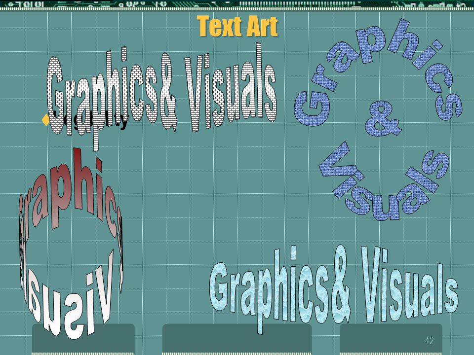 Graphics& Visuals Graphics & Visuals Graphics& Visuals