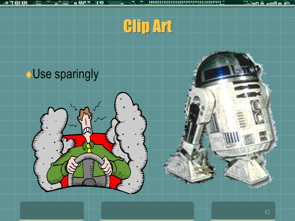 Clip Art Use sparingly