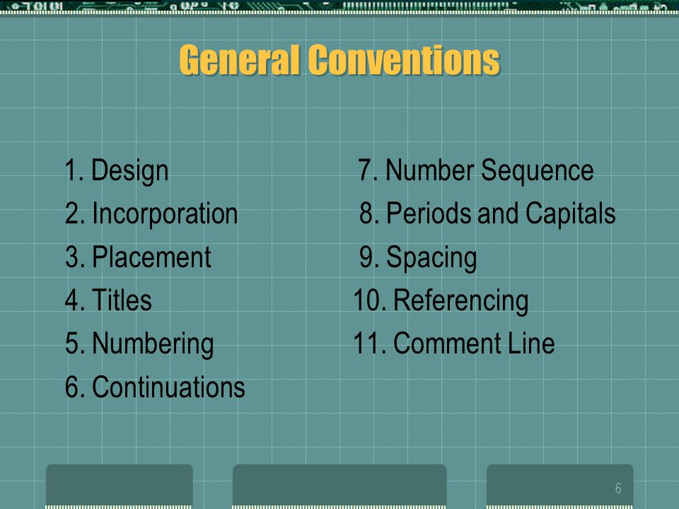 General Conventions 2. Incorporation 3. Placement 4. Titles