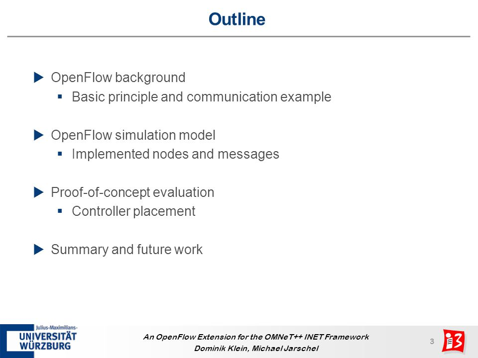 Outline OpenFlow background Basic principle and communication example