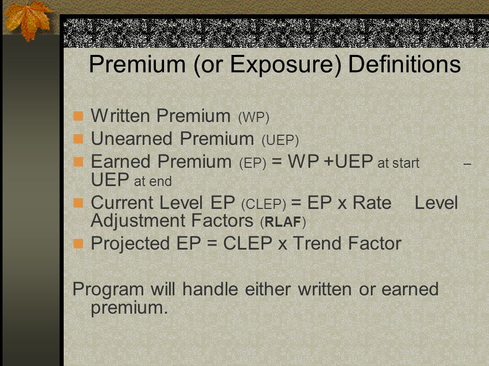 Premium (or Exposure) Definitions