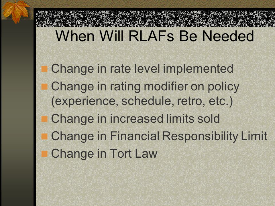 When Will RLAFs Be Needed