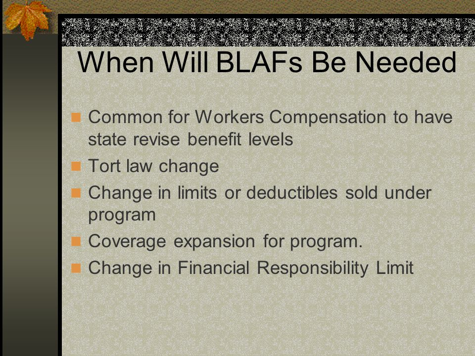 When Will BLAFs Be Needed