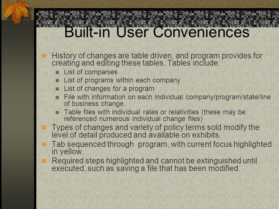 Built-in User Conveniences