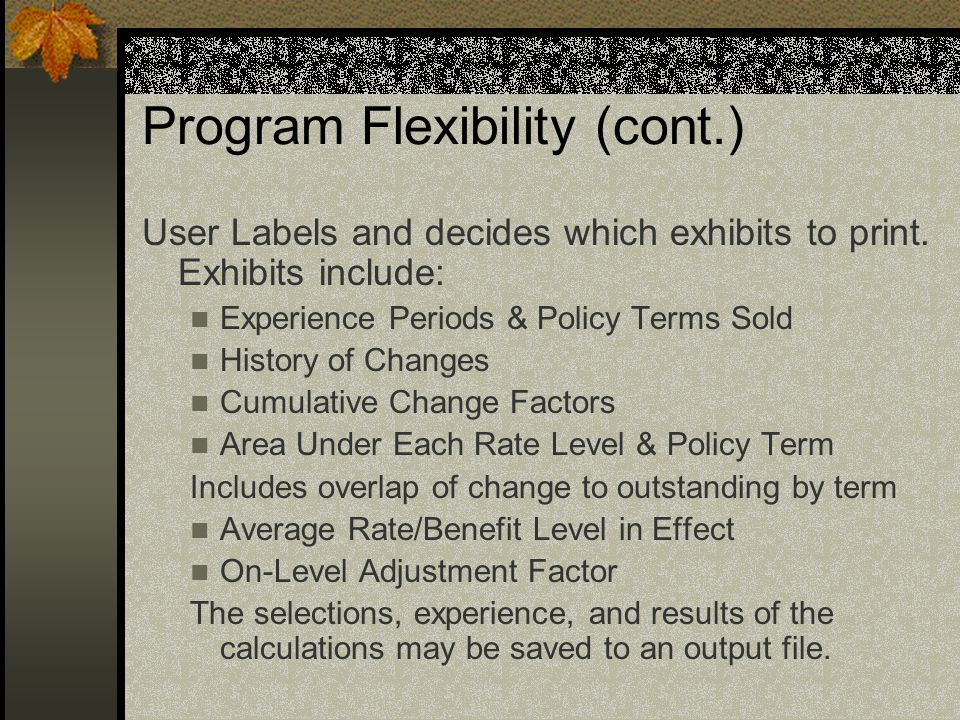 Program Flexibility (cont.)