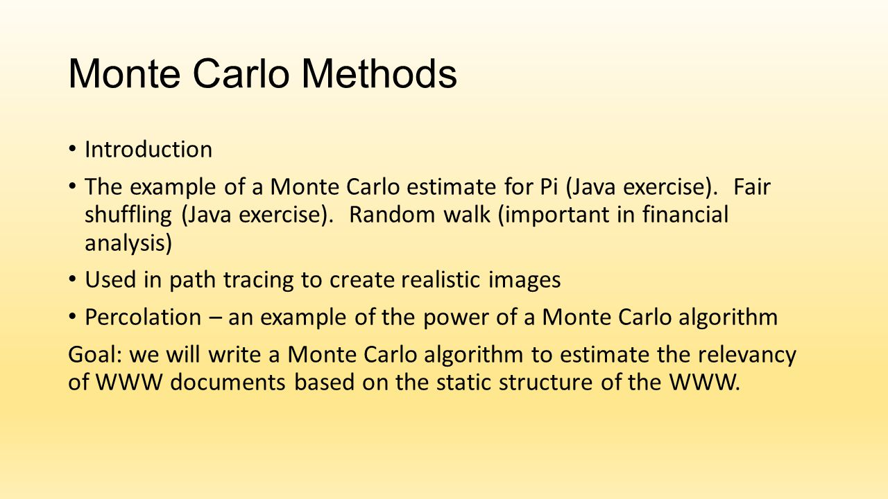 Monte Carlo Methods Introduction