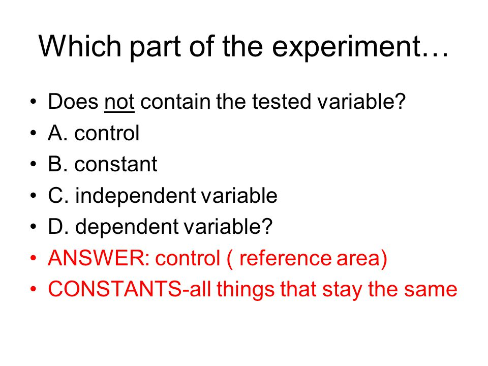 Which part of the experiment…