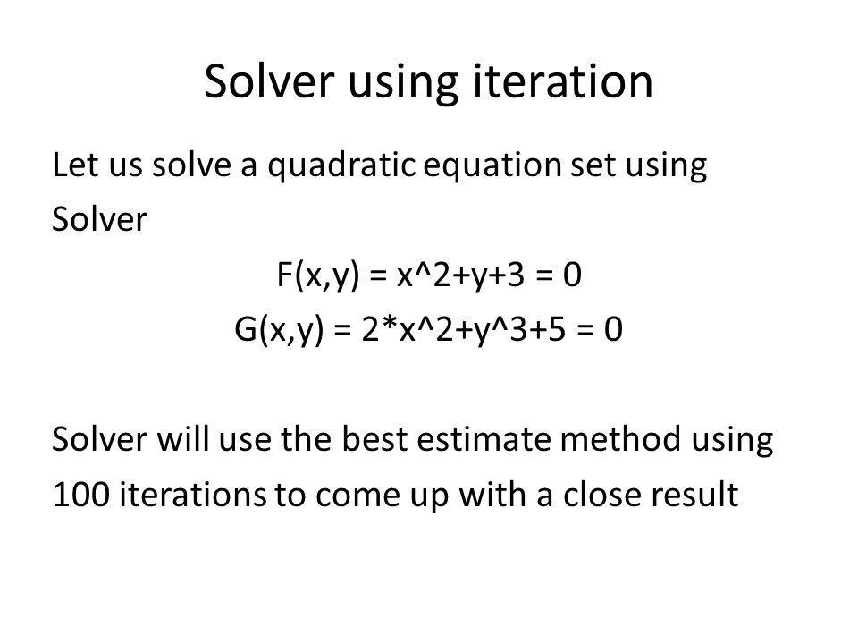 Solver using iteration