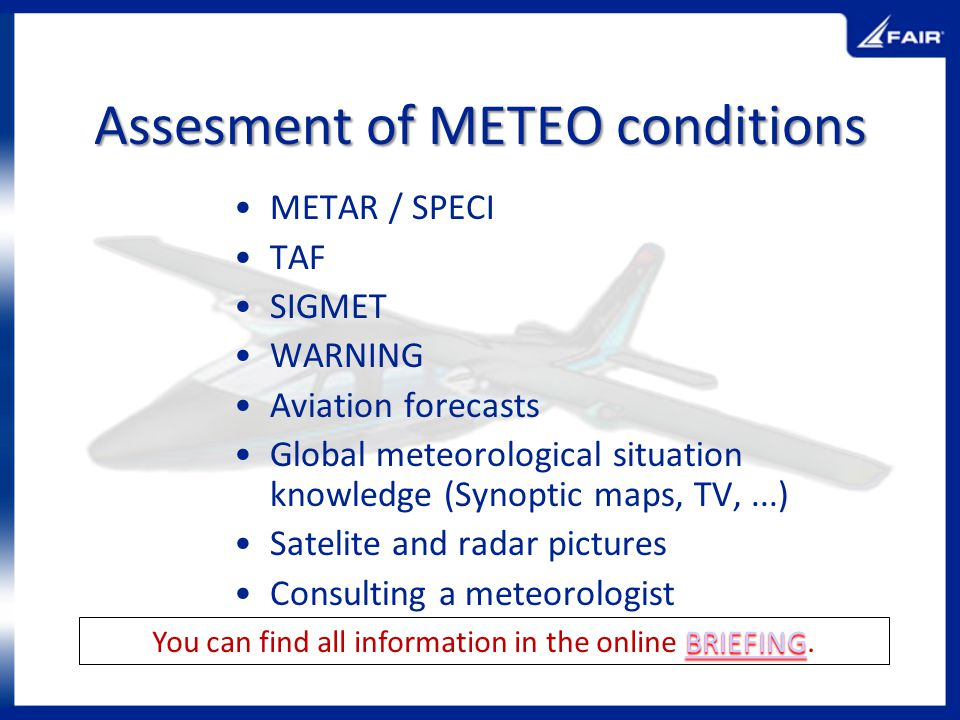 Assesment of METEO conditions
