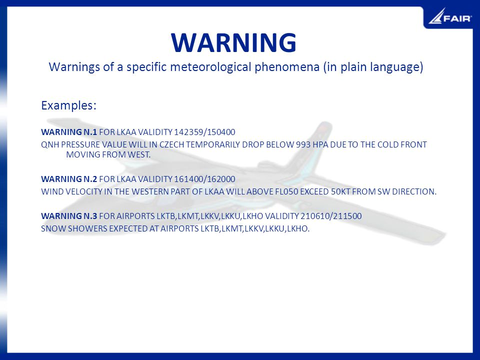 Warnings of a specific meteorological phenomena (in plain language)
