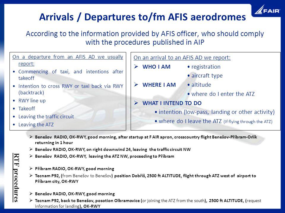 Arrivals / Departures to/fm AFIS aerodromes