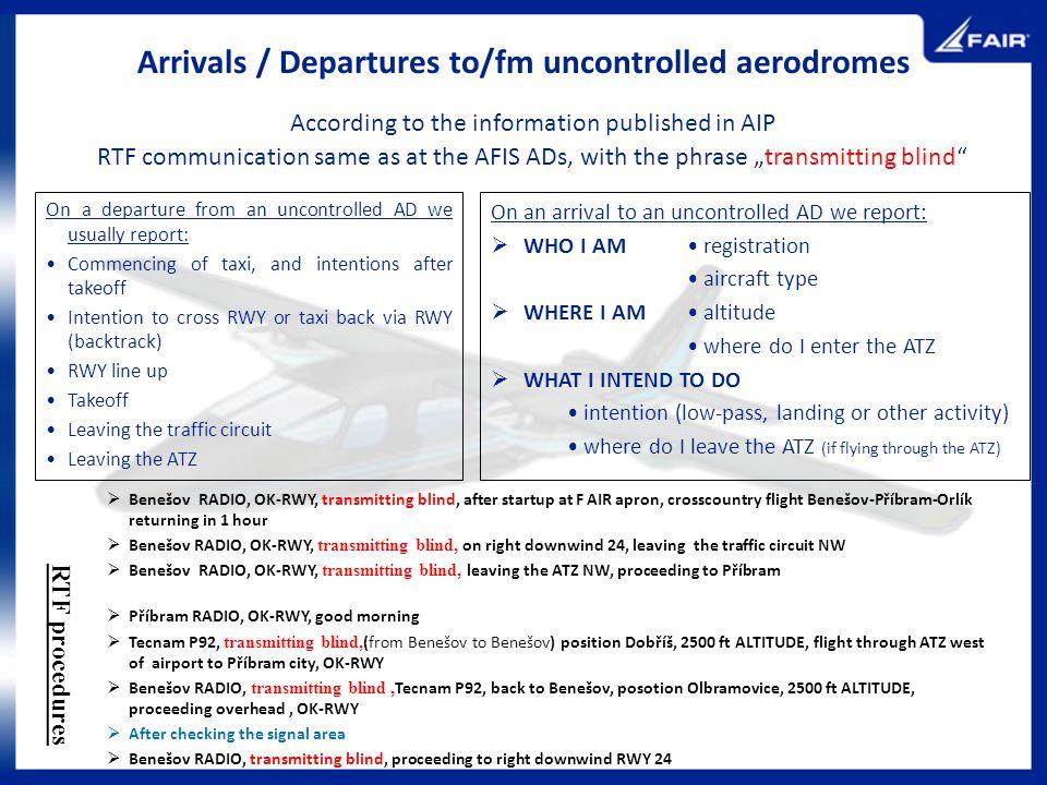 Arrivals / Departures to/fm uncontrolled aerodromes