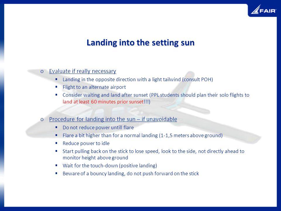 Landing into the setting sun