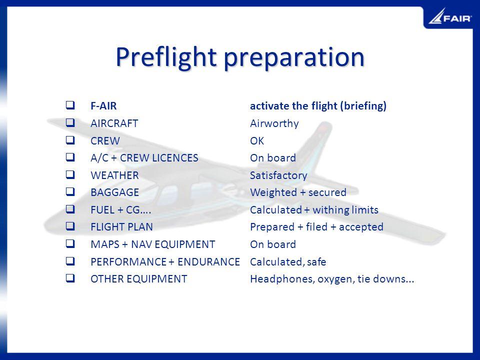 Preflight preparation