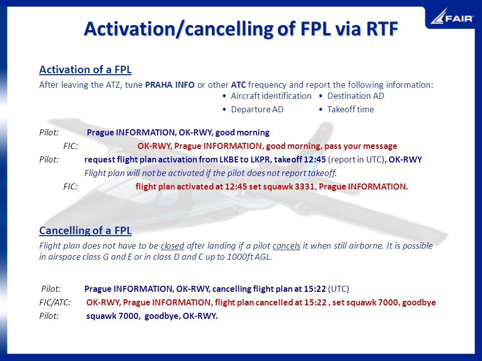 Activation/cancelling of FPL via RTF