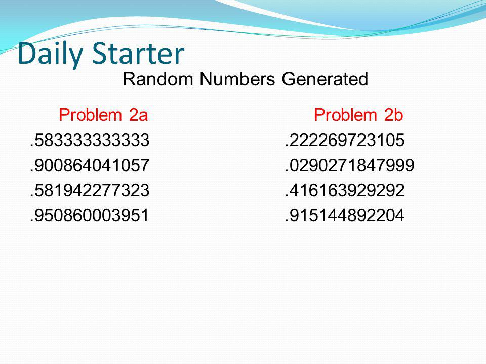 Daily Starter Random Numbers Generated Problem 2a