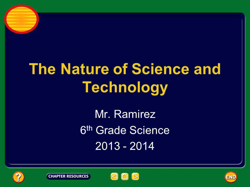 The Nature of Science and Technology