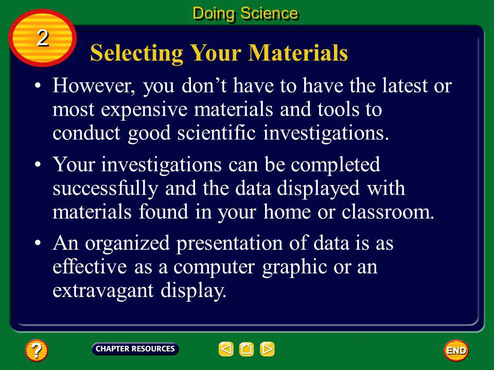 Selecting Your Materials