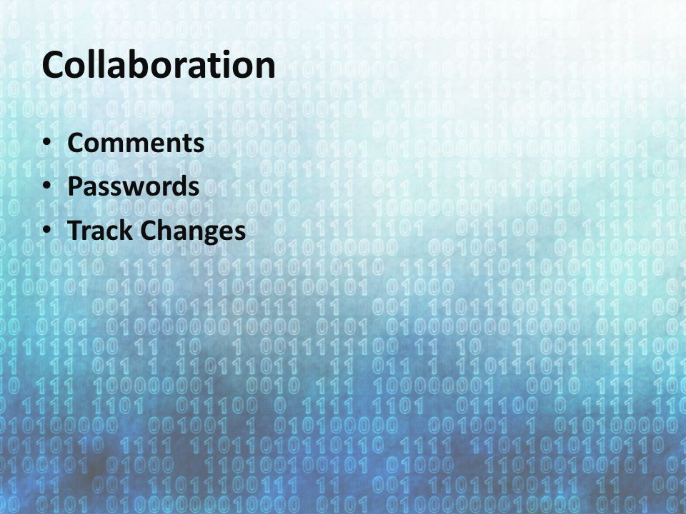 Collaboration Comments Passwords Track Changes