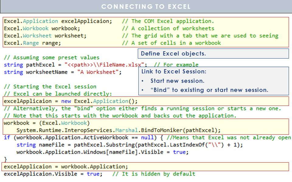 CONNECTING TO EXCEL Define Excel objects. Link to Excel Session: