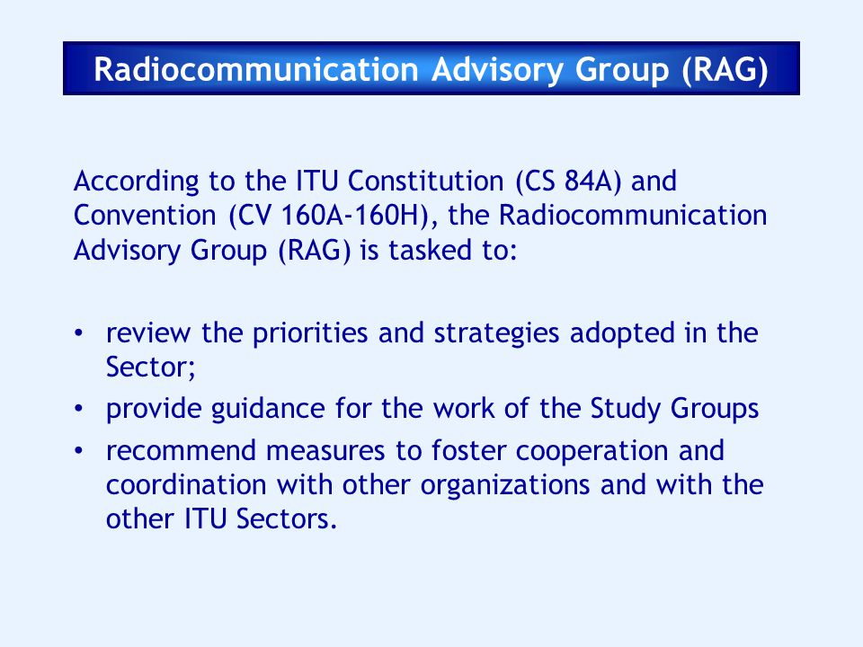 Radiocommunication Advisory Group (RAG)