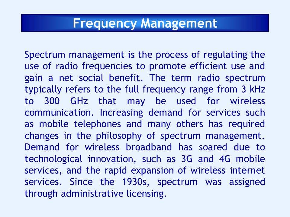 Frequency Management