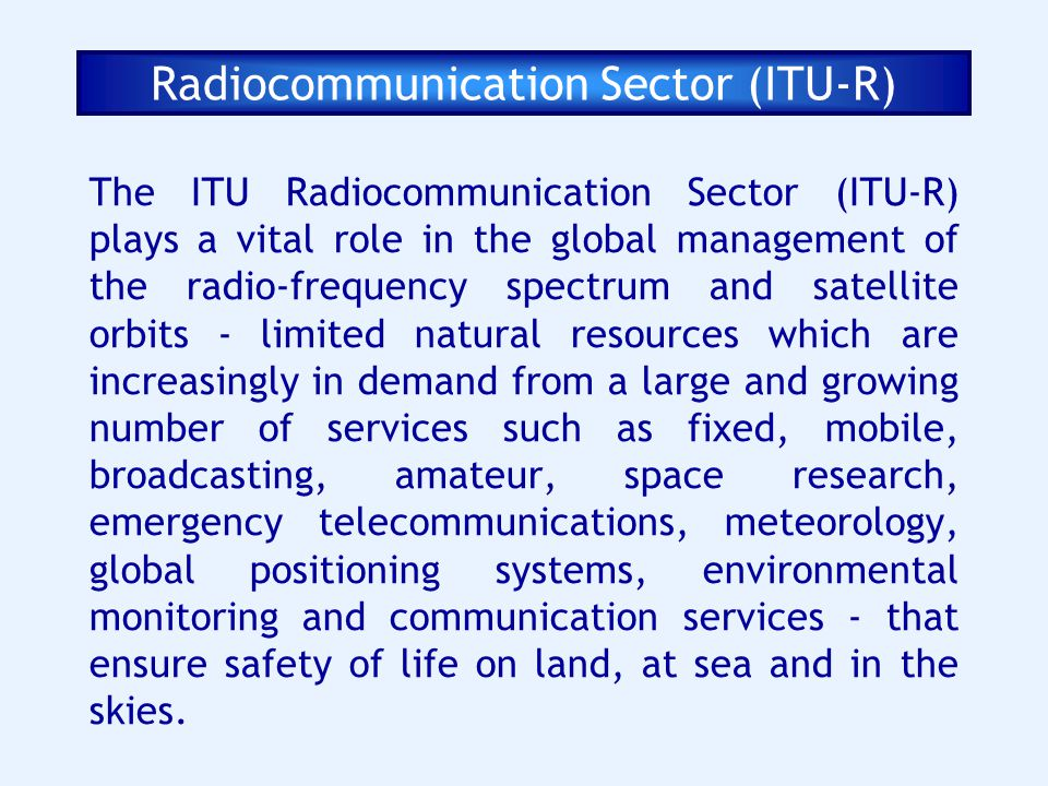 Radiocommunication Sector (ITU-R)