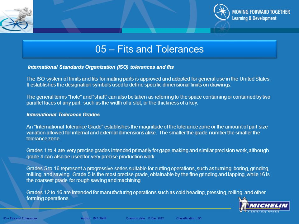05 – Fits and Tolerances International Standards Organization (ISO) tolerances and fits.