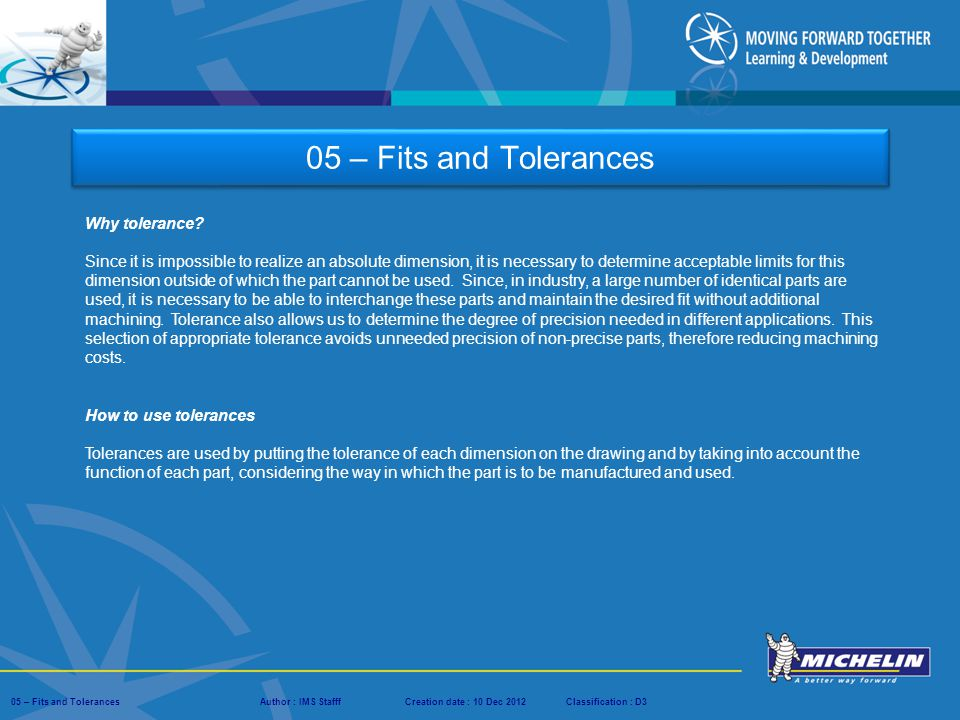 05 – Fits and Tolerances Why tolerance