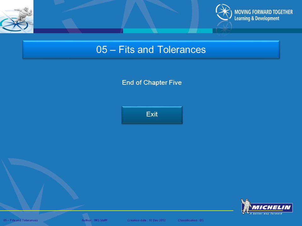 05 – Fits and Tolerances End of Chapter Five Exit