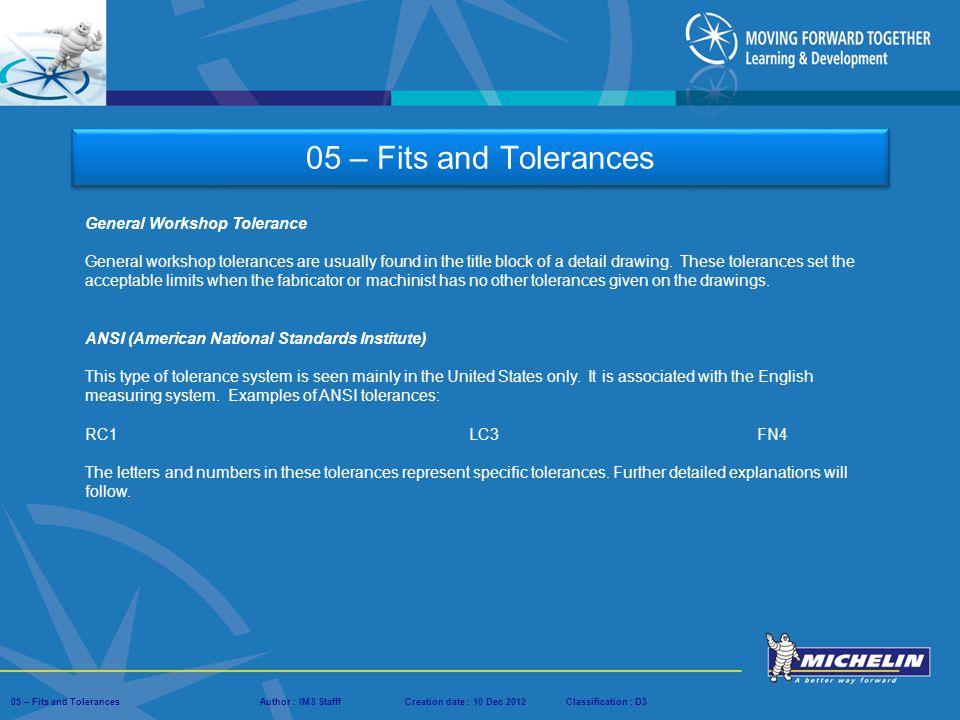 05 – Fits and Tolerances General Workshop Tolerance