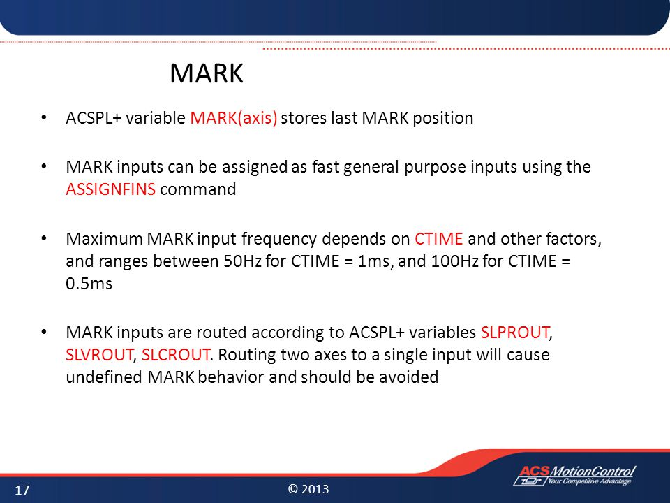 MARK ACSPL+ variable MARK(axis) stores last MARK position