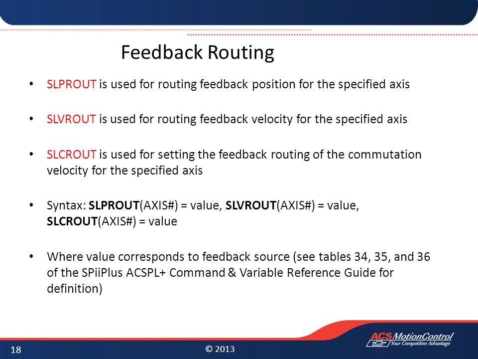 Feedback Routing SLPROUT is used for routing feedback position for the specified axis.