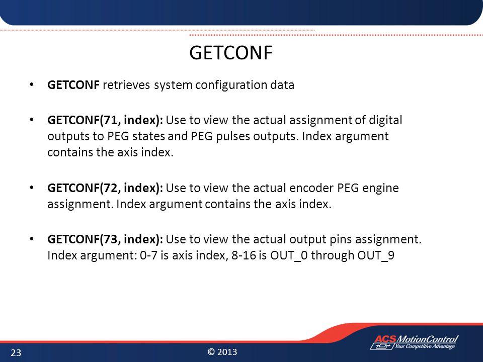 GETCONF GETCONF retrieves system configuration data