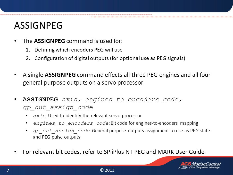 ASSIGNPEG The ASSIGNPEG command is used for: