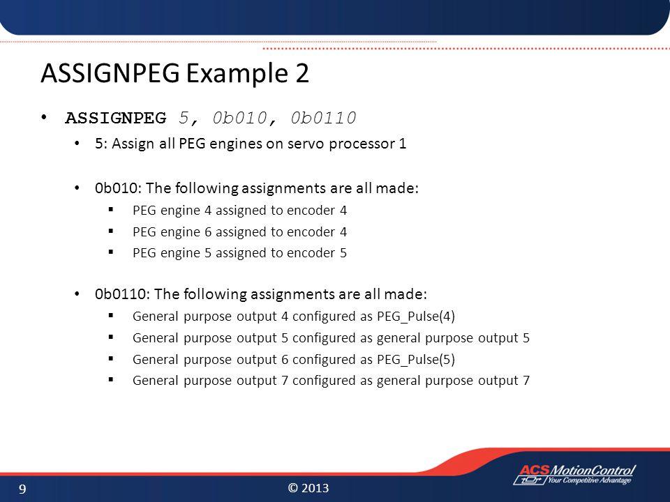 ASSIGNPEG Example 2 ASSIGNPEG 5, 0b010, 0b0110