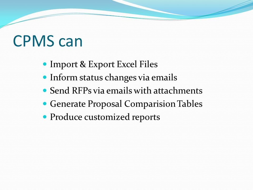 CPMS can Import & Export Excel Files Inform status changes via emails