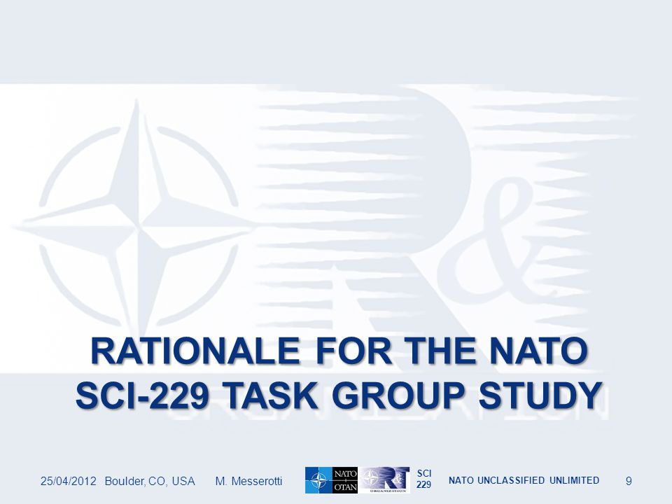 Rationale for the nato sci-229 task group study