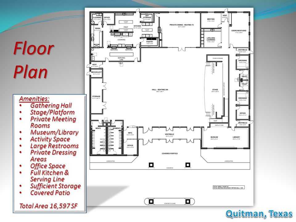 Floor Plan Quitman, Texas Amenities: Gathering Hall Stage/Platform