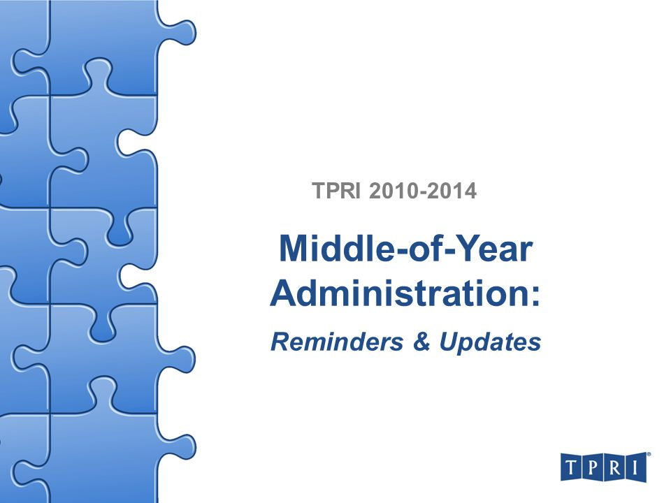 Middle-of-Year Administration: Reminders & Updates