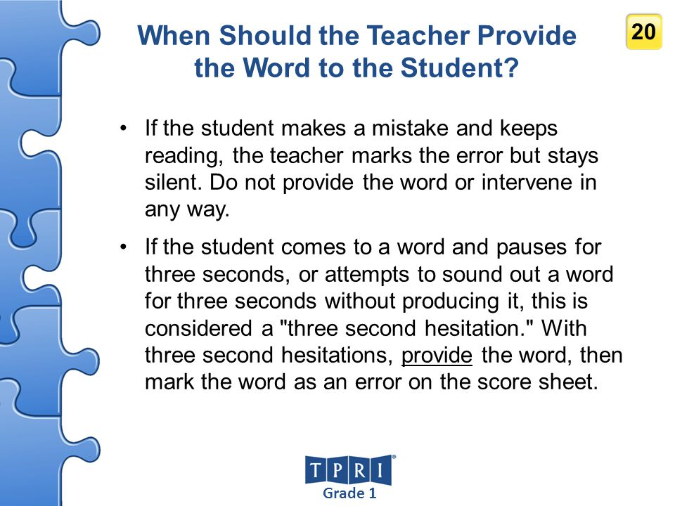 When Should the Teacher Provide the Word to the Student